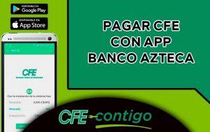pagar cfe con app banco azteca